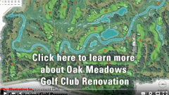 Oak Meadows Golf Club Renovation